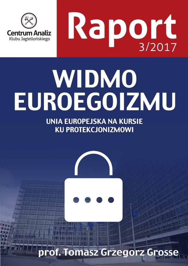 Widmo euroegoizmu. Raport CA KJ