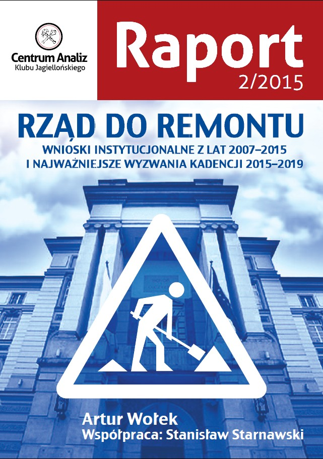 Rząd do remontu. Raport CA KJ