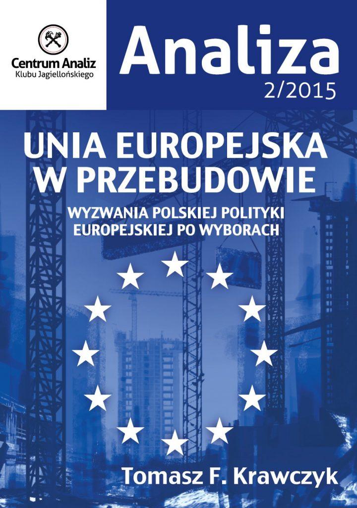 Unia Europejska w przebudowie. Analiza CA KJ