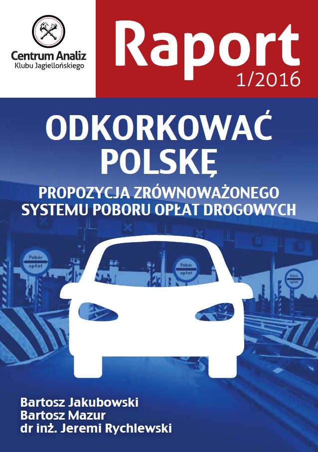 Odkorkować Polskę. Raport CA KJ