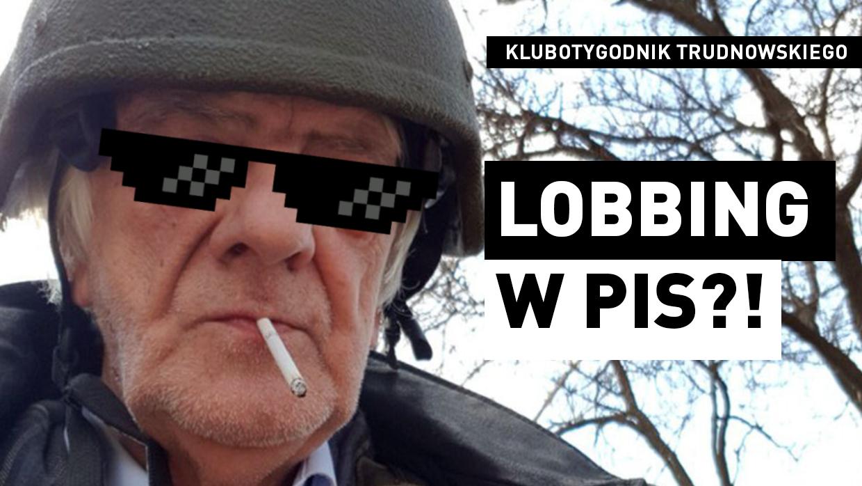 Trudnowski: Lobbing w państwie z dykty [VIDEO]