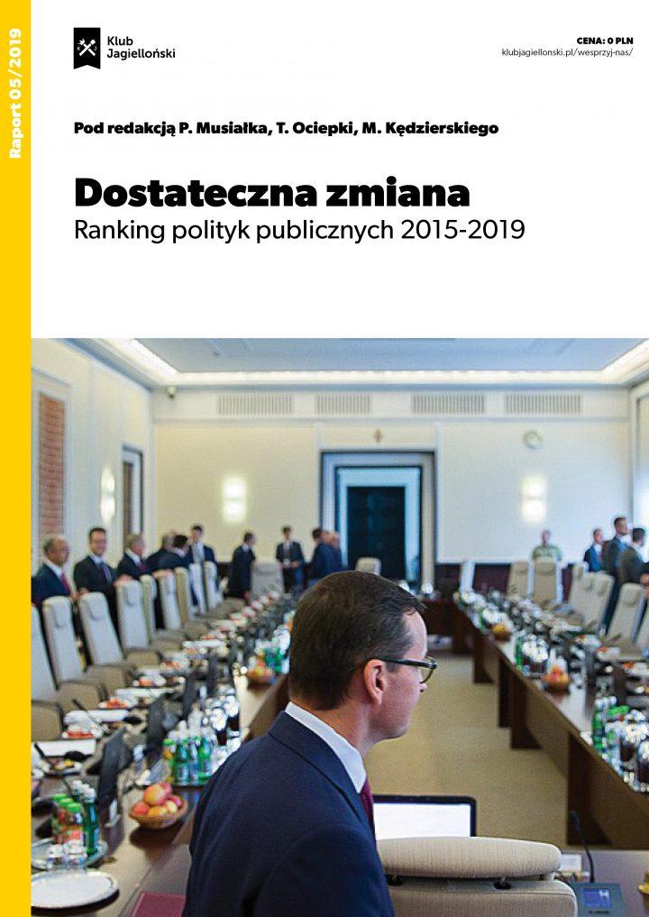 Dostateczna zmiana. Ranking polityk publicznych 2015-2019