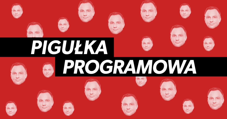 Andrzej Duda – pigułka programowa. Straszenie alternatywą i brak wizji na drugą kadencję