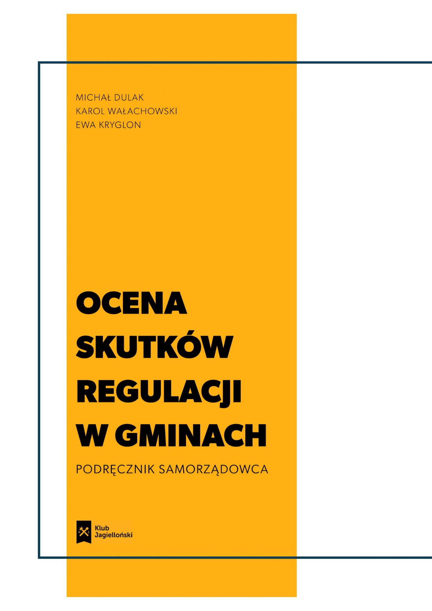 Ocena skutków regulacji w gminach. Podręcznik samorządowca [PDF]