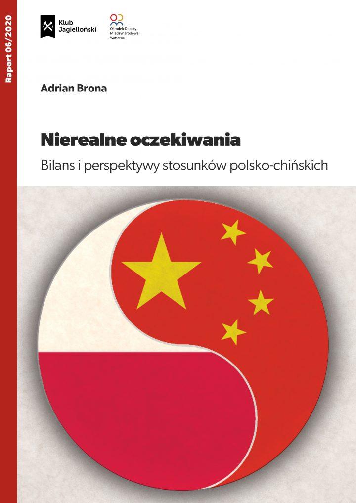 Nierealne oczekiwania. Bilans i perspektywy stosunków polsko-chińskich
