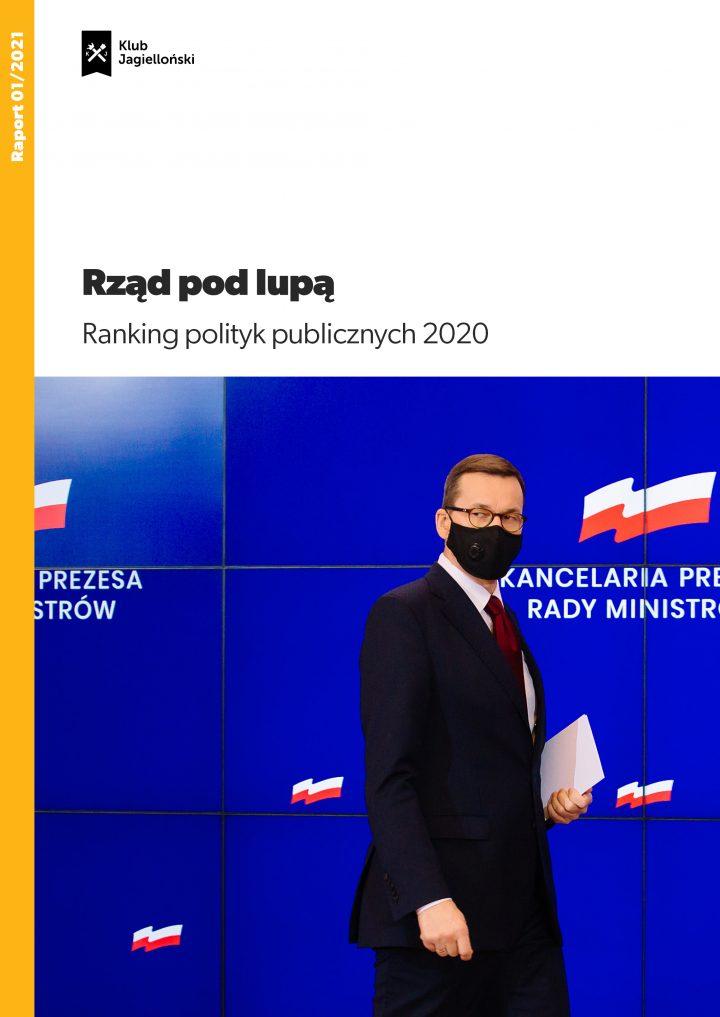 Rząd podlupą. Ranking polityk publicznych 2020