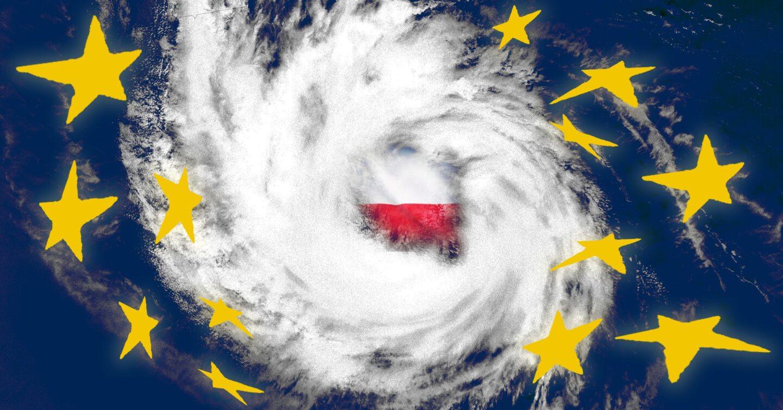 """Raczej oko cyklonu niż poranek po burzy. Czy Polskę czeka niedługo status unijnego członka """"drugiej kategorii""""?"""
