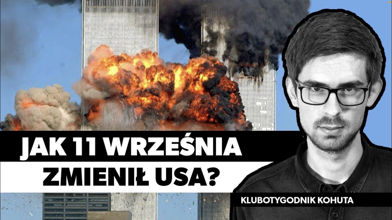 Skutkiem zamachów 11 września były nieufność do rządu i radykalizacja polityki [VIDEO]